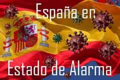 España en Estado de Alarma por el Covid-19 del Coronavirus