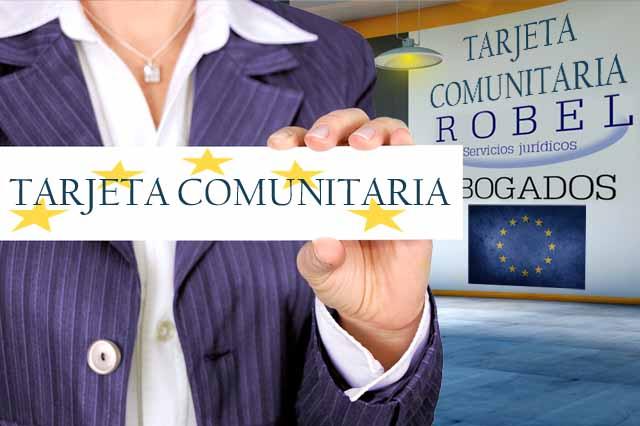 En Robel Abogados tramitamos tu Tarjeta Comunitaria de forma telemática